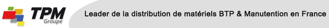 bandeau-groupe-tpm-leader-distribution-materiels-btp-manutention